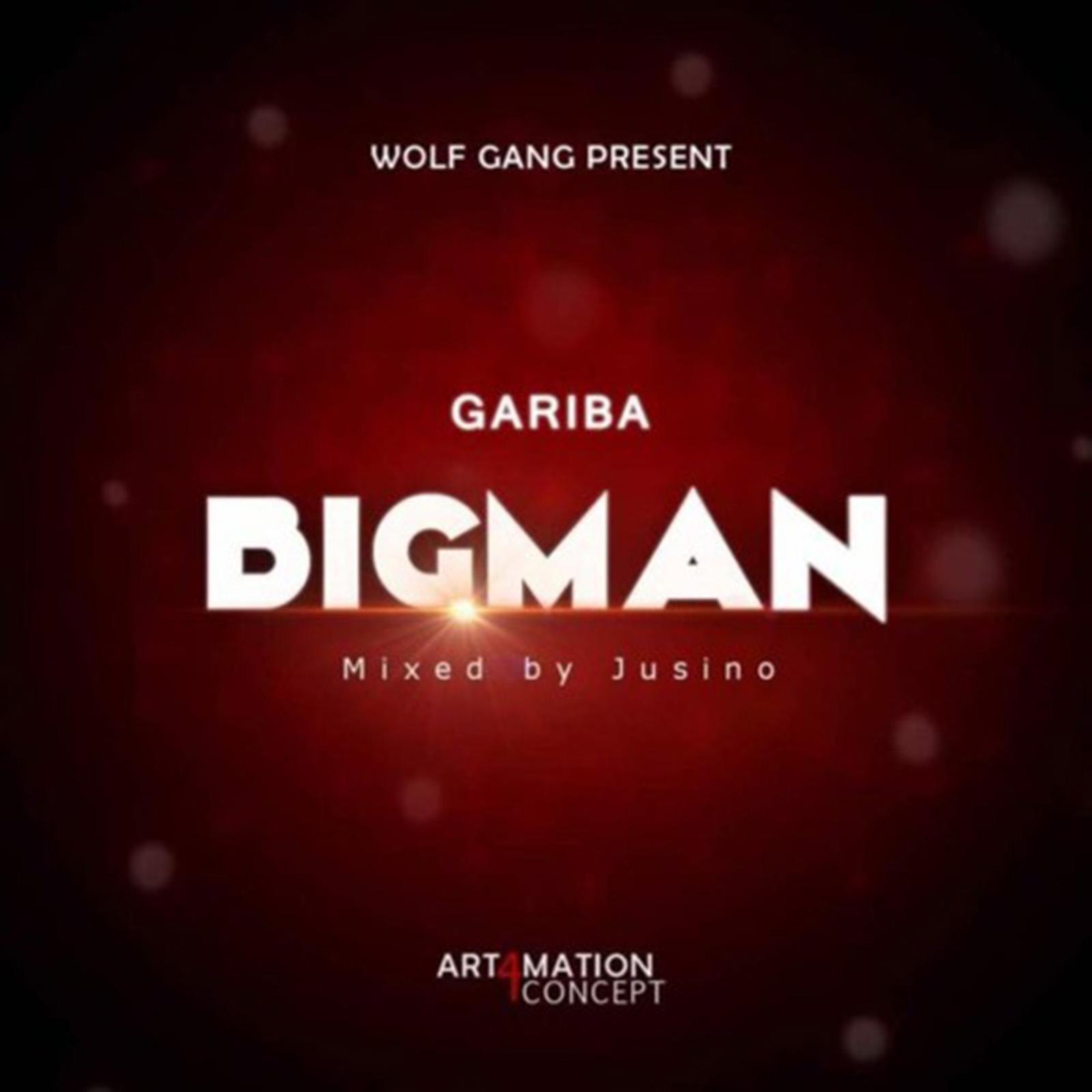 BigMan by Gariba