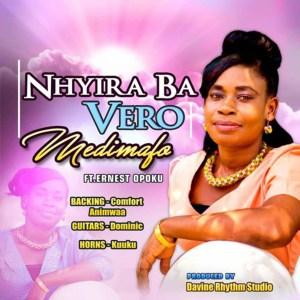 Medimafo by Nhyira Ba Vero