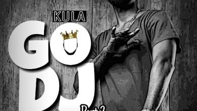 Lyrics: Go DJ part2 by Kula