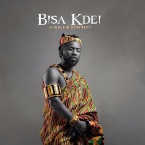 Highlife Konnect Album by Bisa Kdei