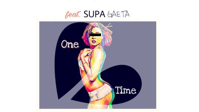 One Time by DJ Lord feat. SUPA GAETA