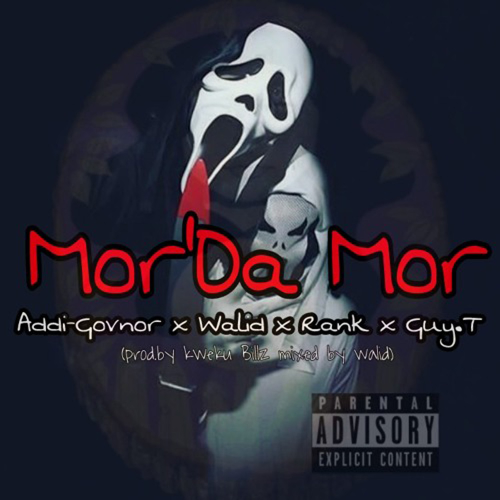 Mor'Da Mor by Addi Govnor feat. Walid, Rank & Guy T