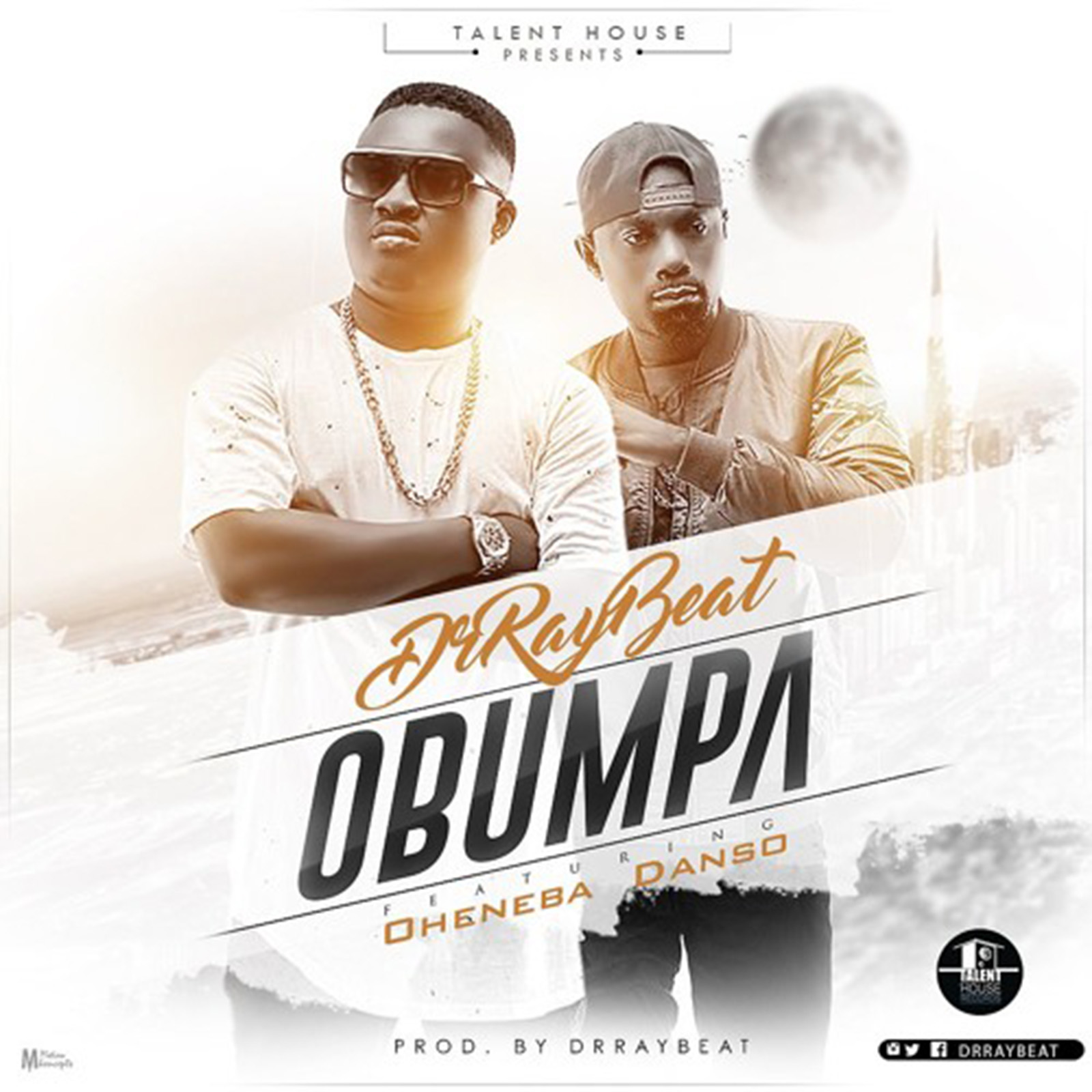 Obumpa by DrRaybeat feat. Oheneba Danso