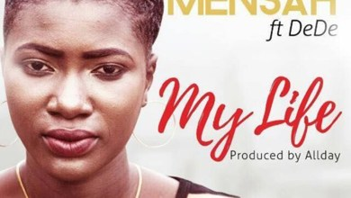 Photo of Audio: My Life by Yve Mensah feat. Dede