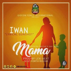 Mama by IWAN