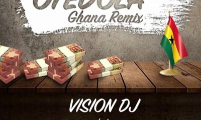 Otedola Ghana Remix by Vision DJ feat. Dice Ailes, Kwesi Arthur & Medikal