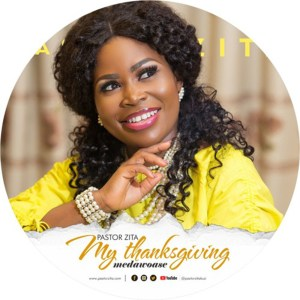 My Thanksgiving (Medawoase) by Pastor Zita