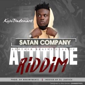 Satan Company (Attitude Riddim) by Kojo Trademark