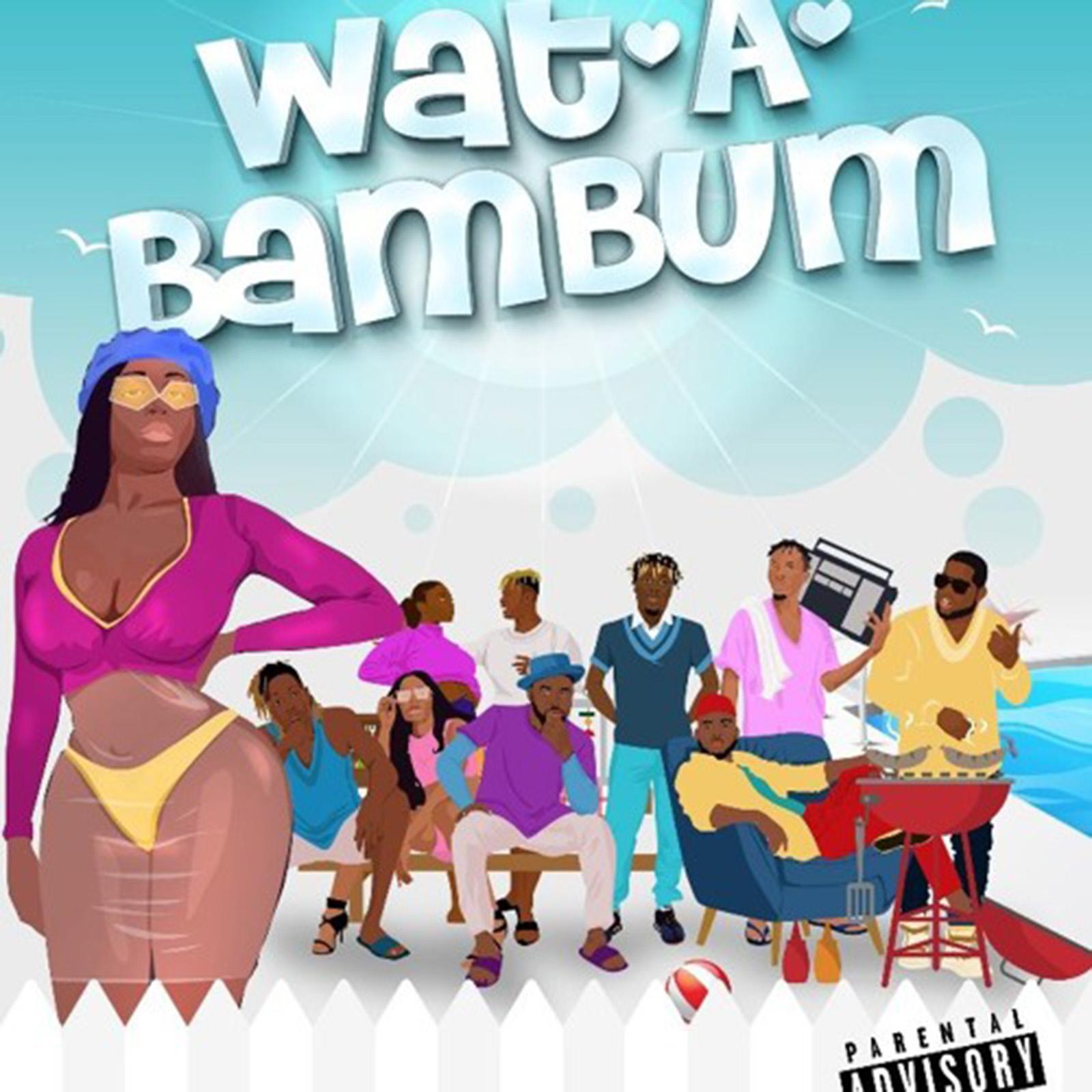 WatABamBum by BAM Allstars feat. Kelvyn Boy