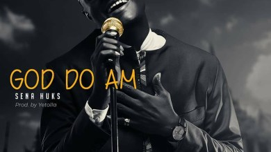 Photo of Audio: God Do Am by Sena Huks