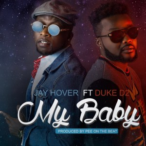 My Baby by Jay Hover feat. Duke D2