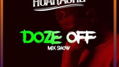 Photo of Audio: Doze Off Mix Show Week 2 by DJ Huarache
