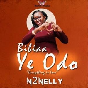 Bibiaa Ye Odo by N2Nelly