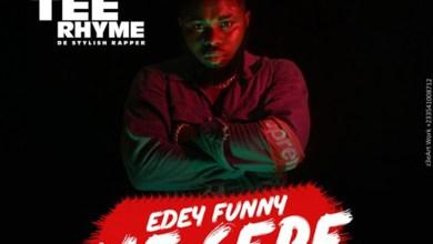Photo of Audio: Edey Funny Me Serf by Tee Rhyme