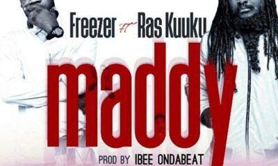 Maddy by Freezer feat. Ras Kuuku