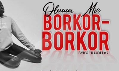 Borkor-Borkor by Oluwa Mic