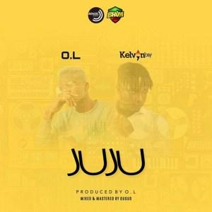 Juju by O.L feat. Kelvynboy