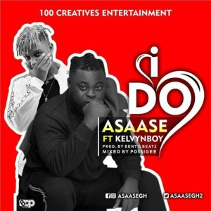 I Do by Asaase feat. Kelvynboy
