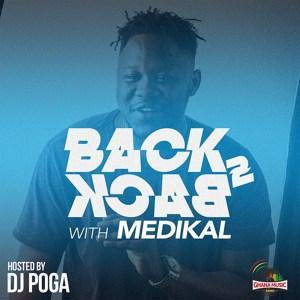 Back To Back with Medikal by DJ Poga