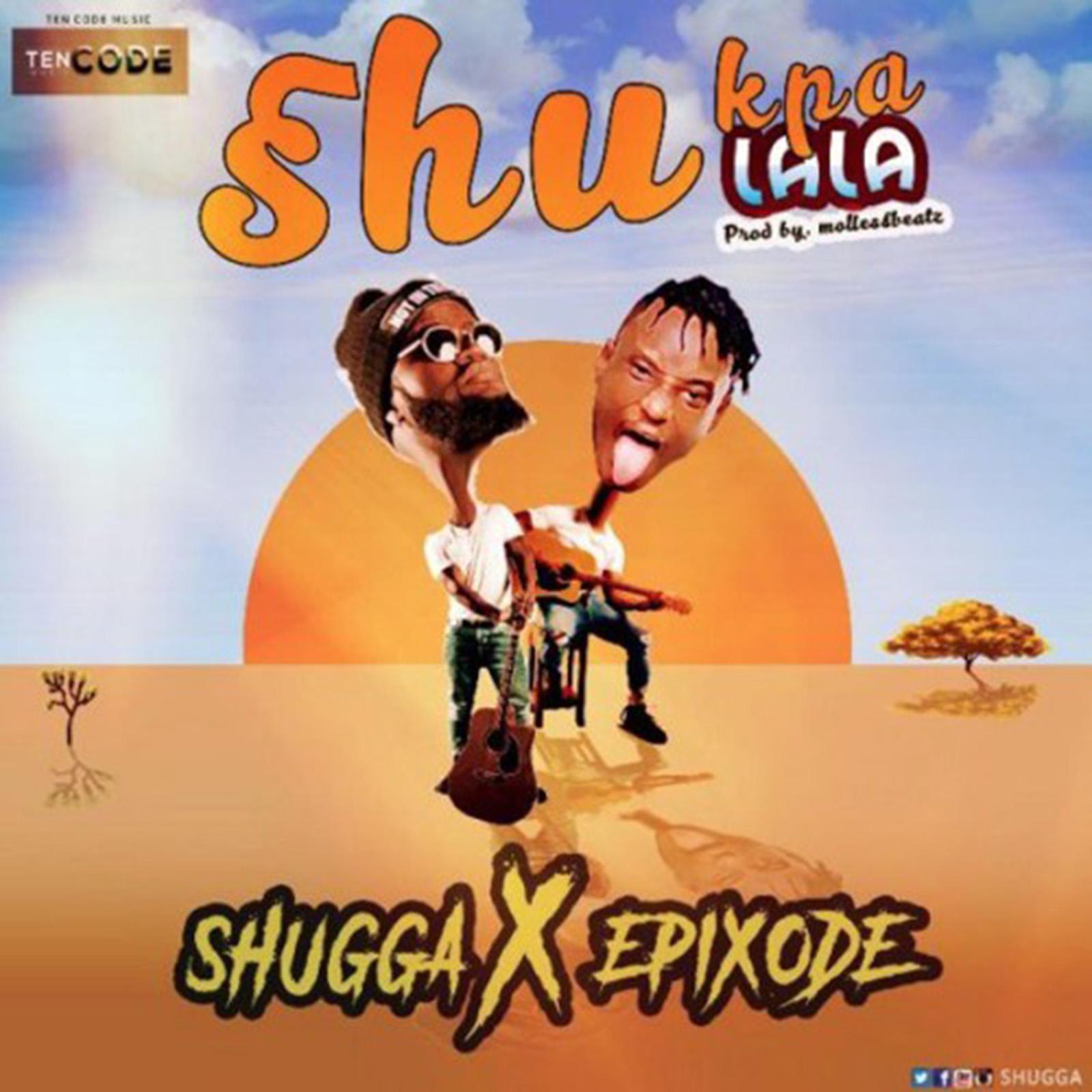 Shukpalala by Shugga feat. Epixode