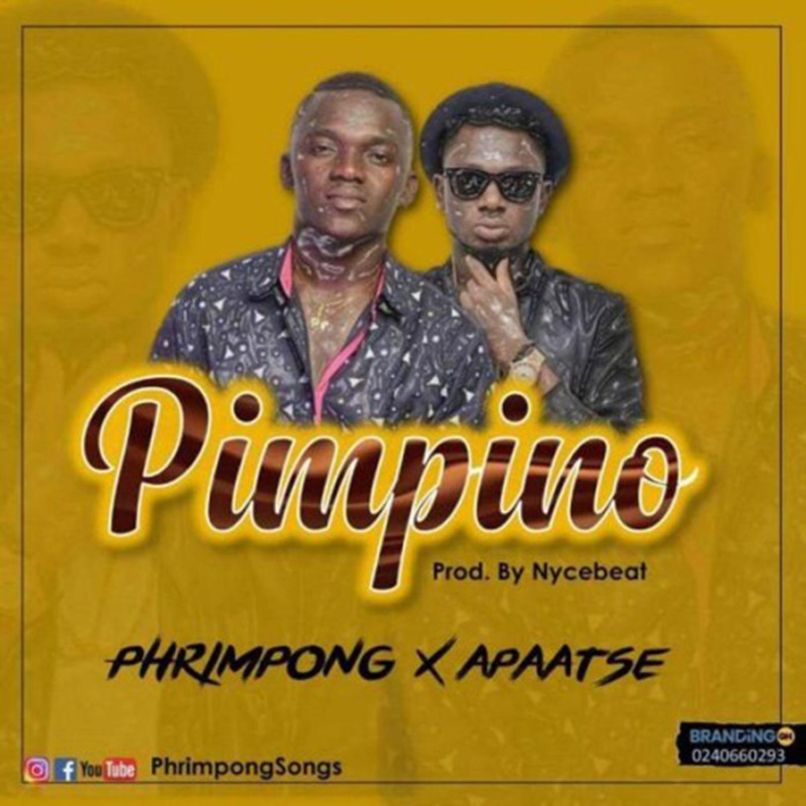 Pimpino by Phrimpong feat. Apaatse
