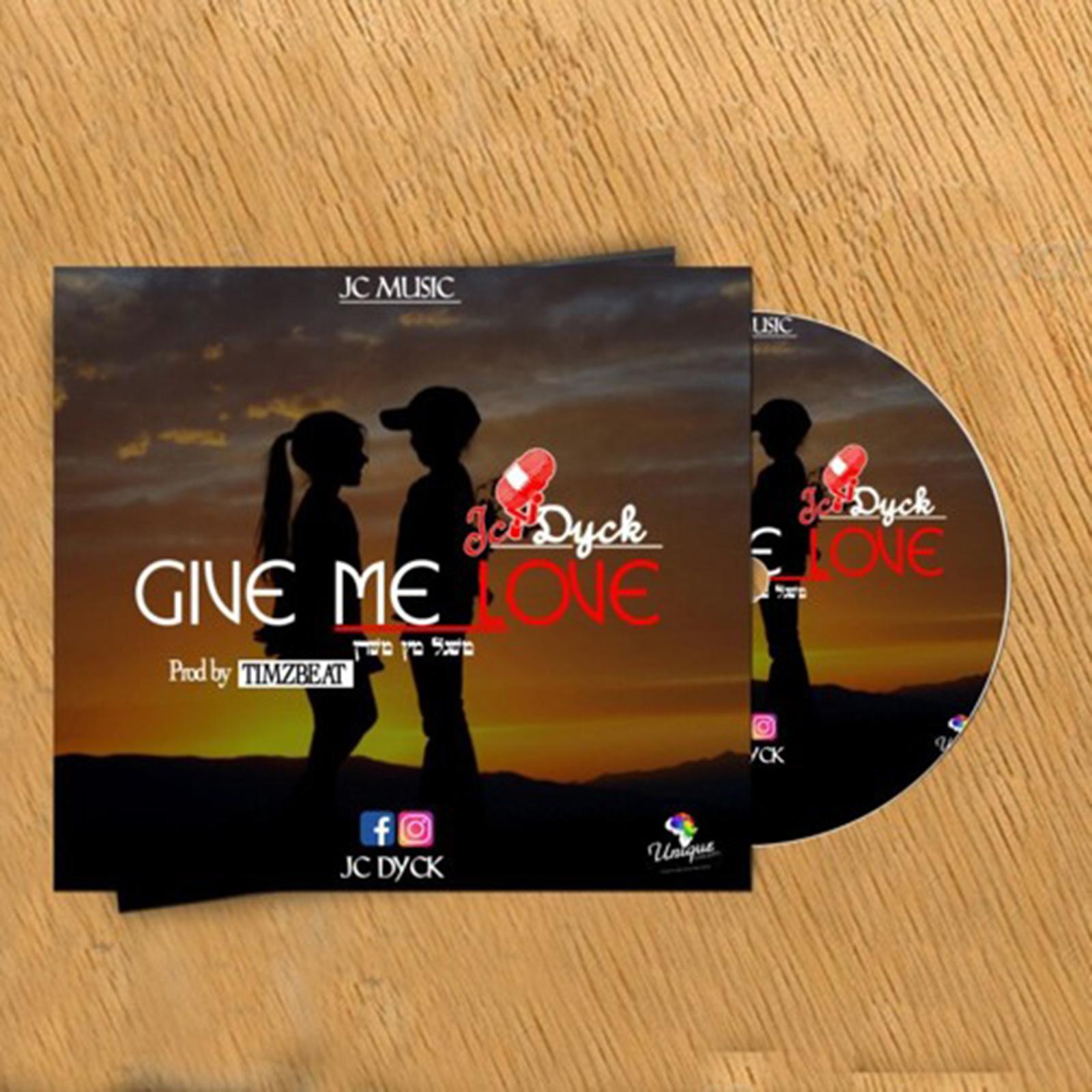Give Me Love by JC VanDyk