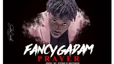 Photo of Audio: Prayer by Fancy Gadam