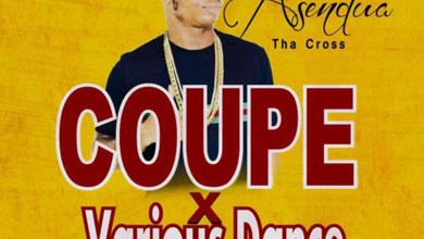 Coupe & Various Dance by Asendua Tha Cross