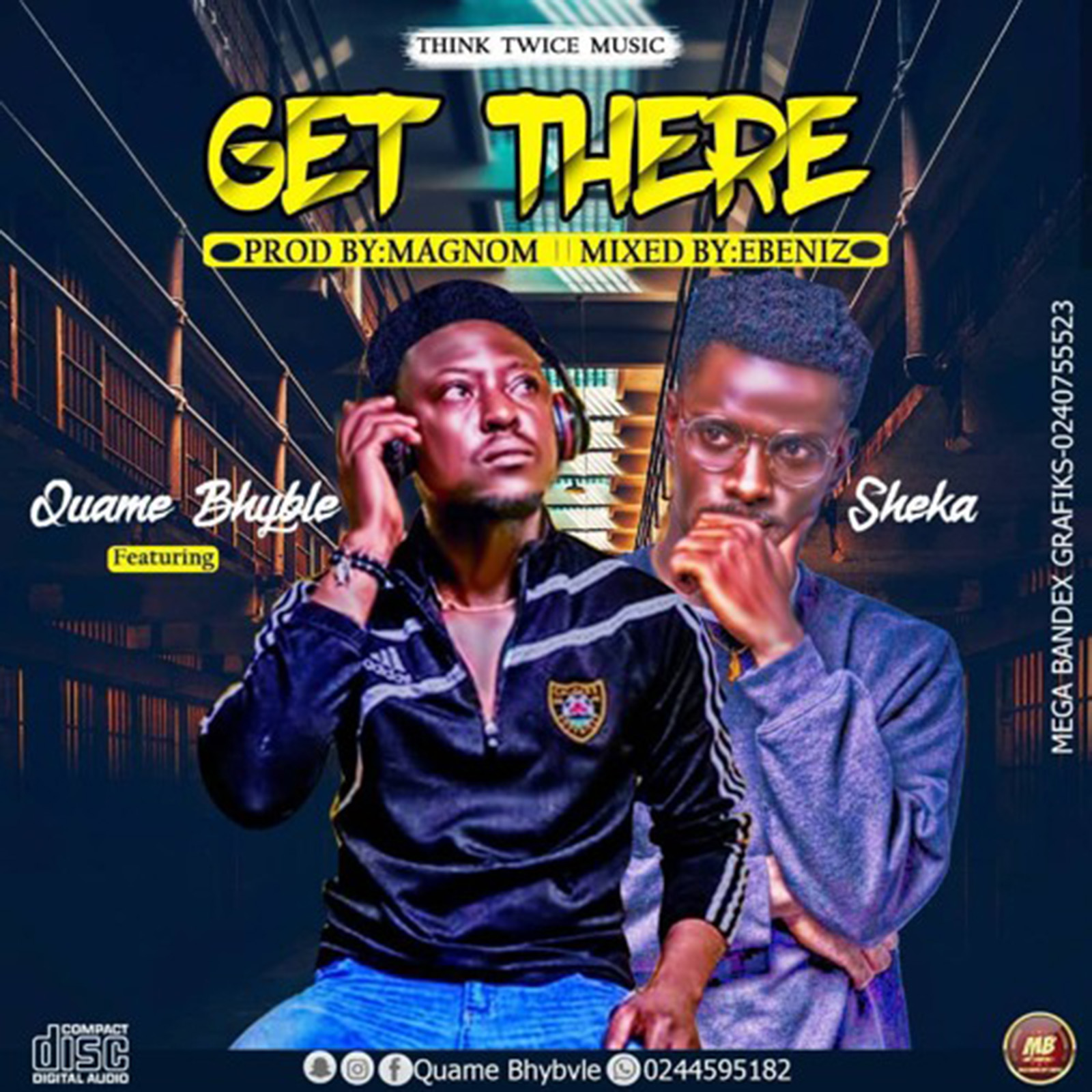 Get There by Quame Bhyble feat. Lil Shaker