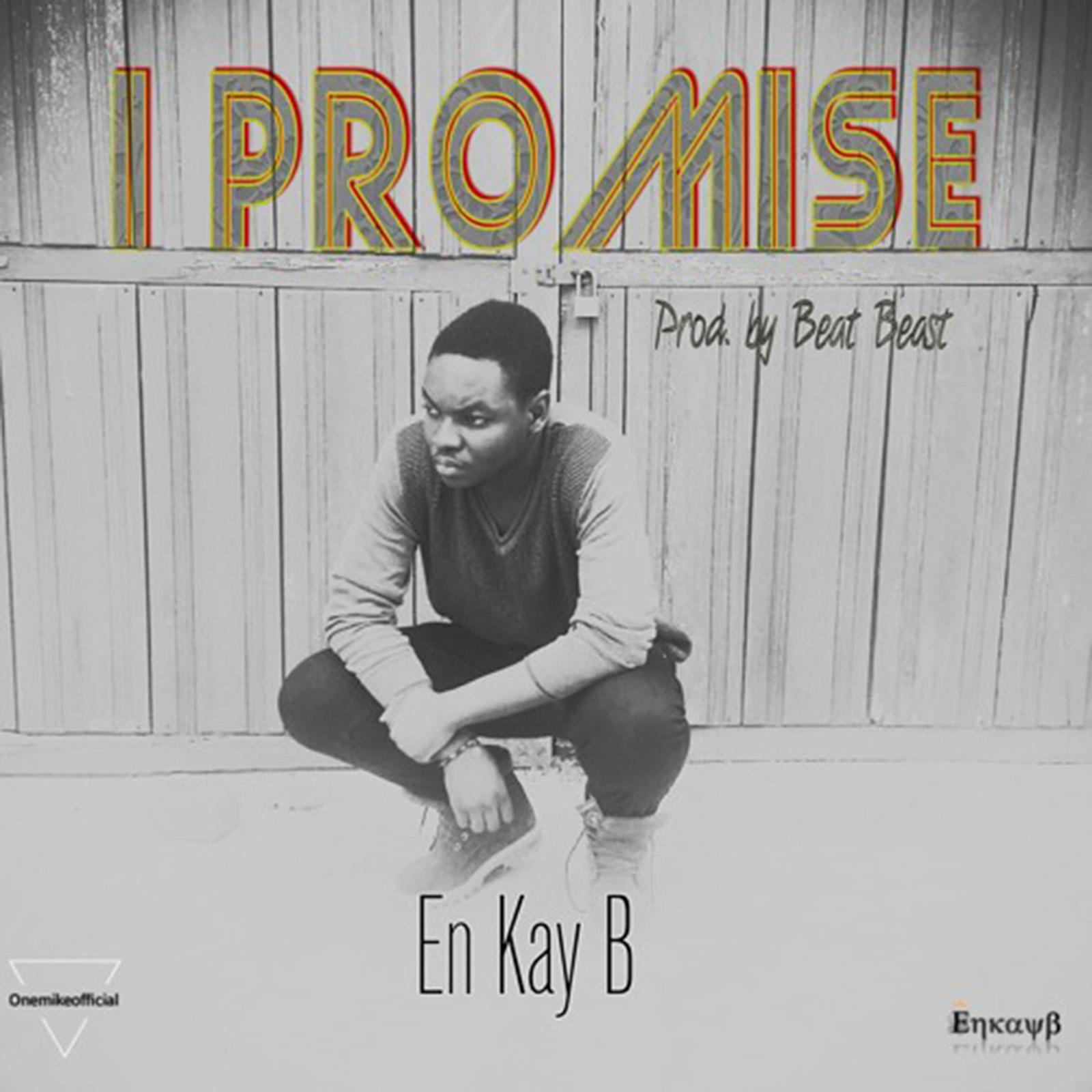 I Promise by En Kay B