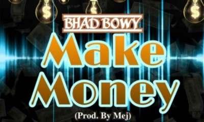 Make Money by Bhad Bwoy