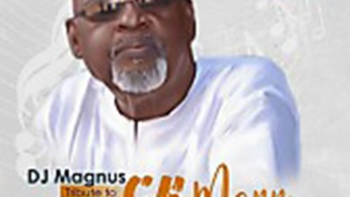 Photo of Audio: Tribute To CK Mann by DJ Magnus