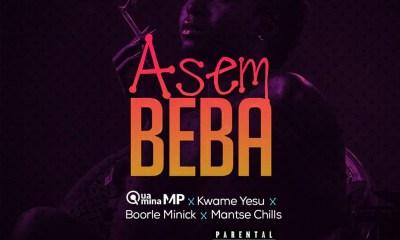 Asem Beba by Rebo Tribe feat. Quamina MP, Kwame Yesu, Boorle Minick & Mantse Chills