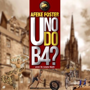 U No Do B4 by Afeke Foster