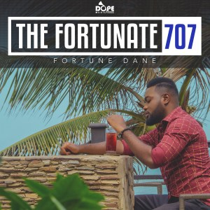 The Fortunate 707 Album by Fortune Dane