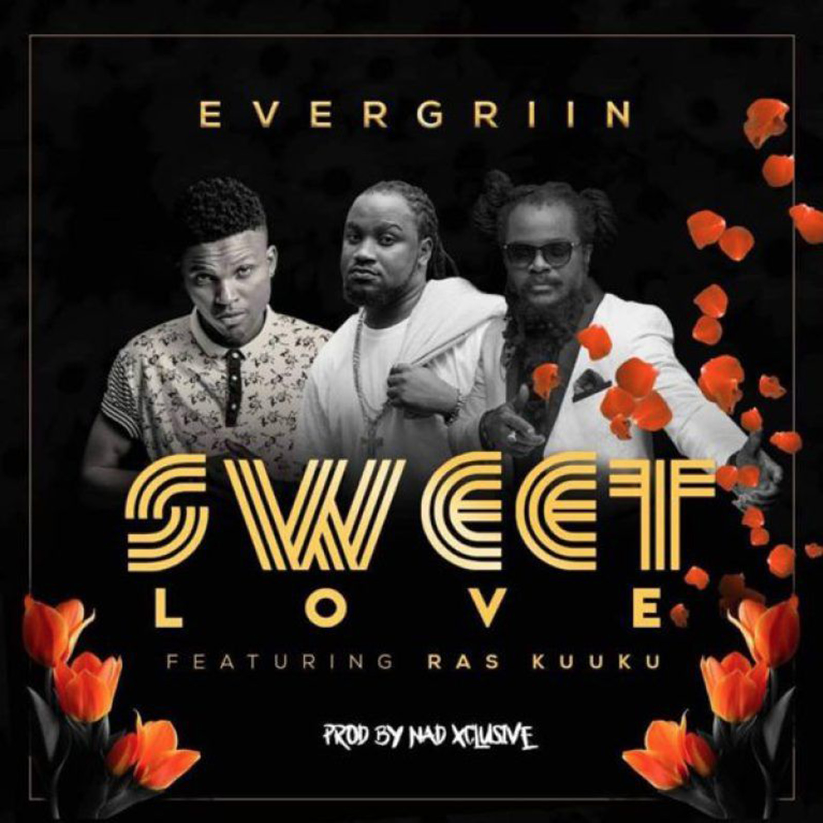 Sweet Love by Evergriin feat. Ras Kuuku
