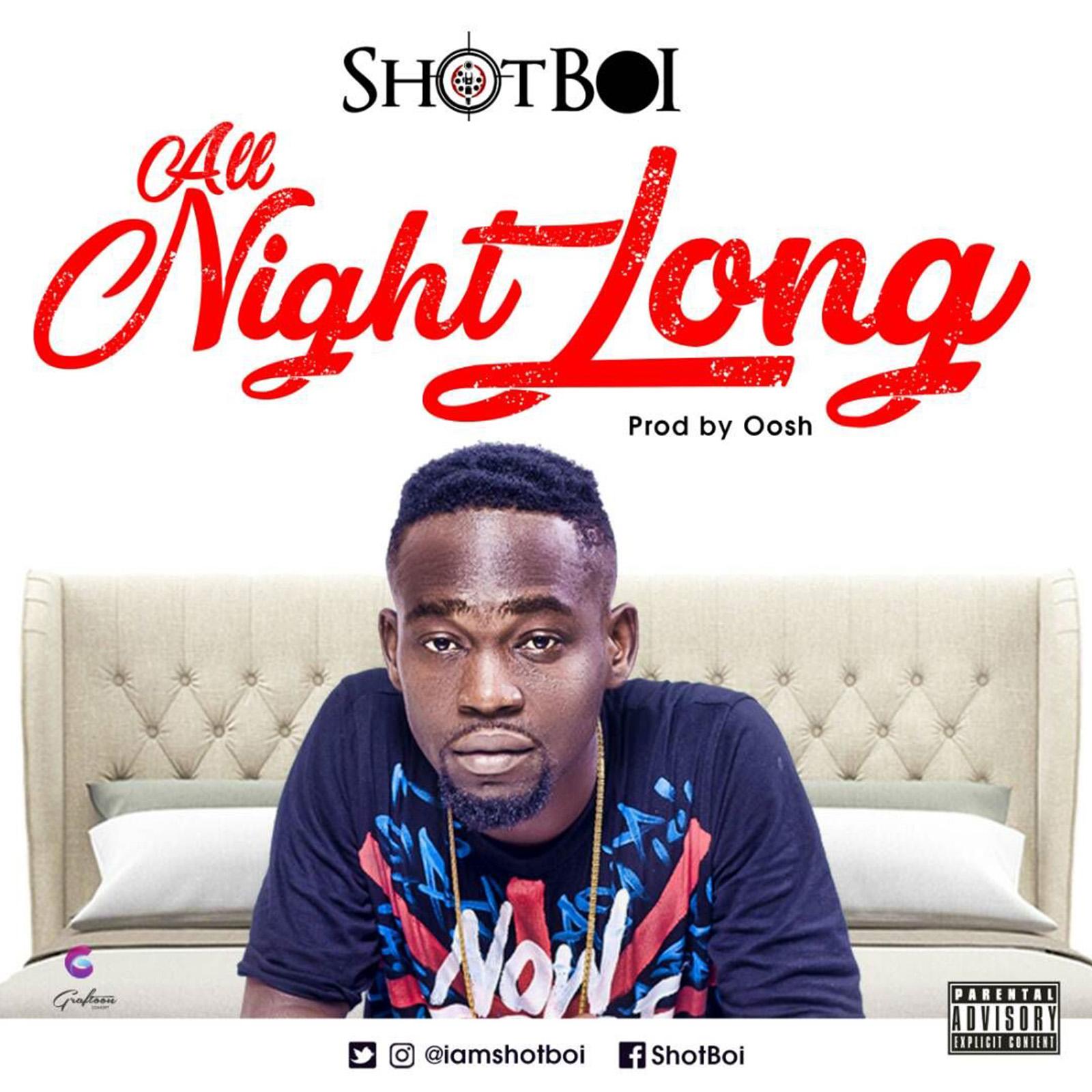 All Night Long by ShotBoi