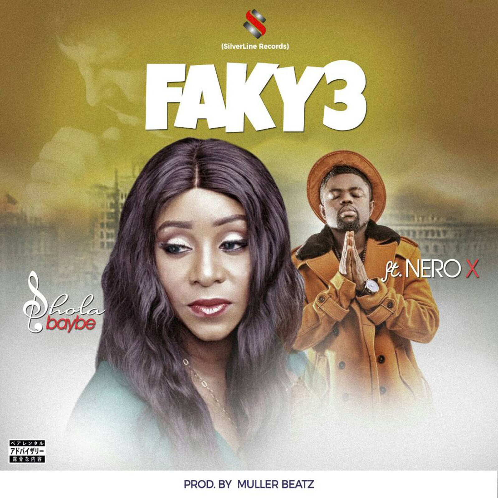 Faky3 by Shola Baybe feat. Nero X