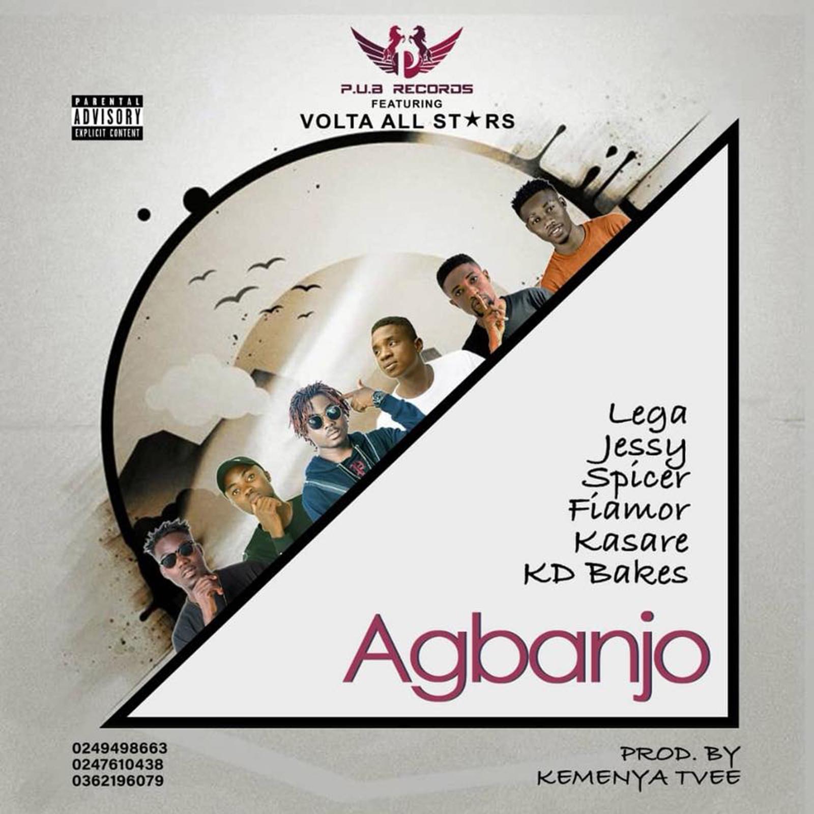 Agbanjo by Lega, Jessy, Spicer, Fiamore, Kasare & KD Bakes
