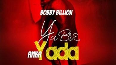 Photo of Audio: Yabrea Anka Yada (No Sleep) by Bobby Billion