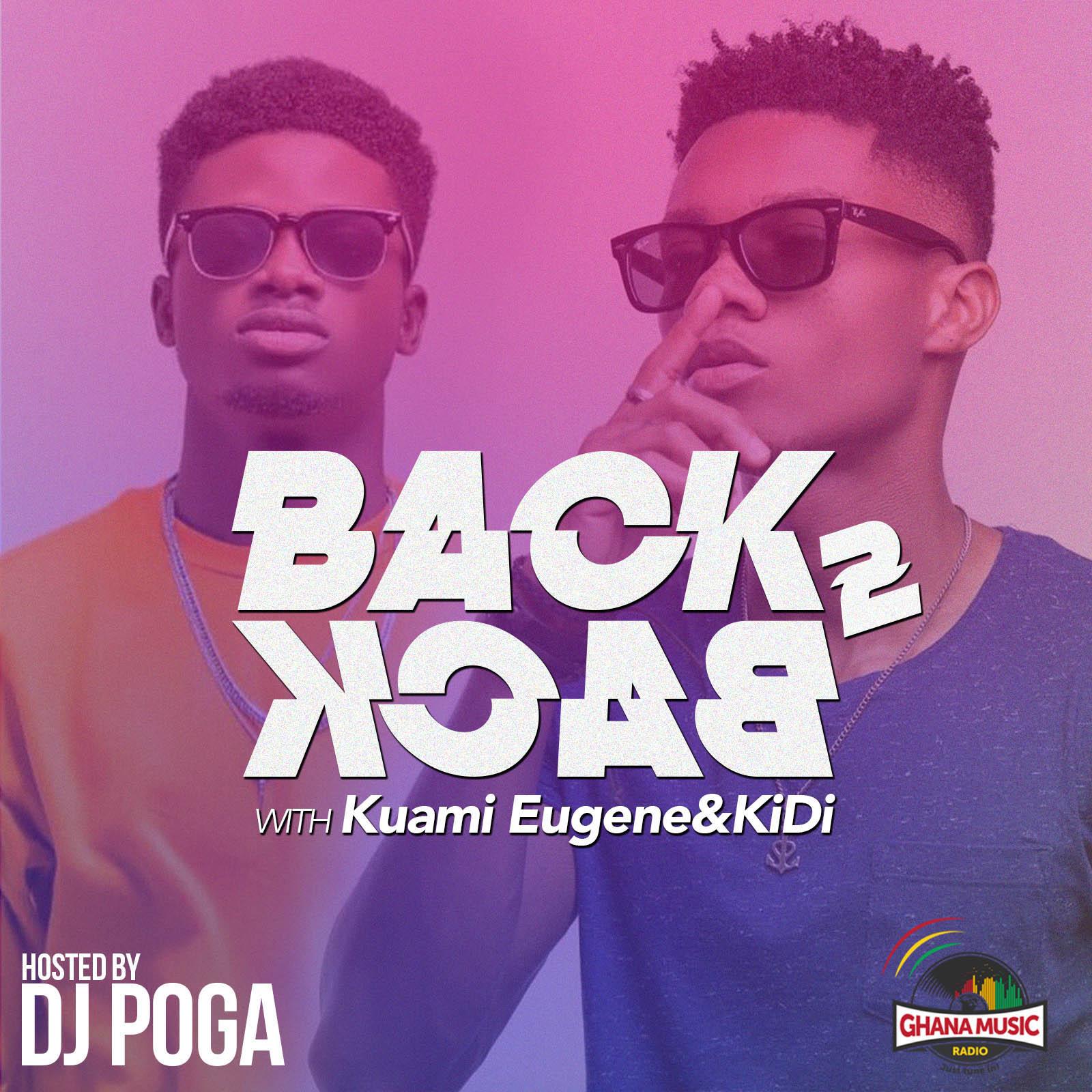 Audio: Back To Back With Kuami Eugene & KiDi by DJ Poga