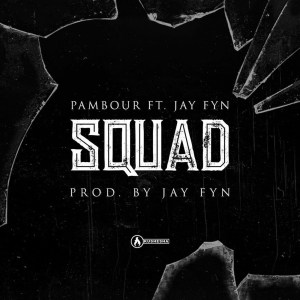 Squaaad (Youth Empowerment Video) by Pambour feat. JayFyn