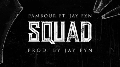 Photo of Audio: Squad by Pambour feat. JayFyn