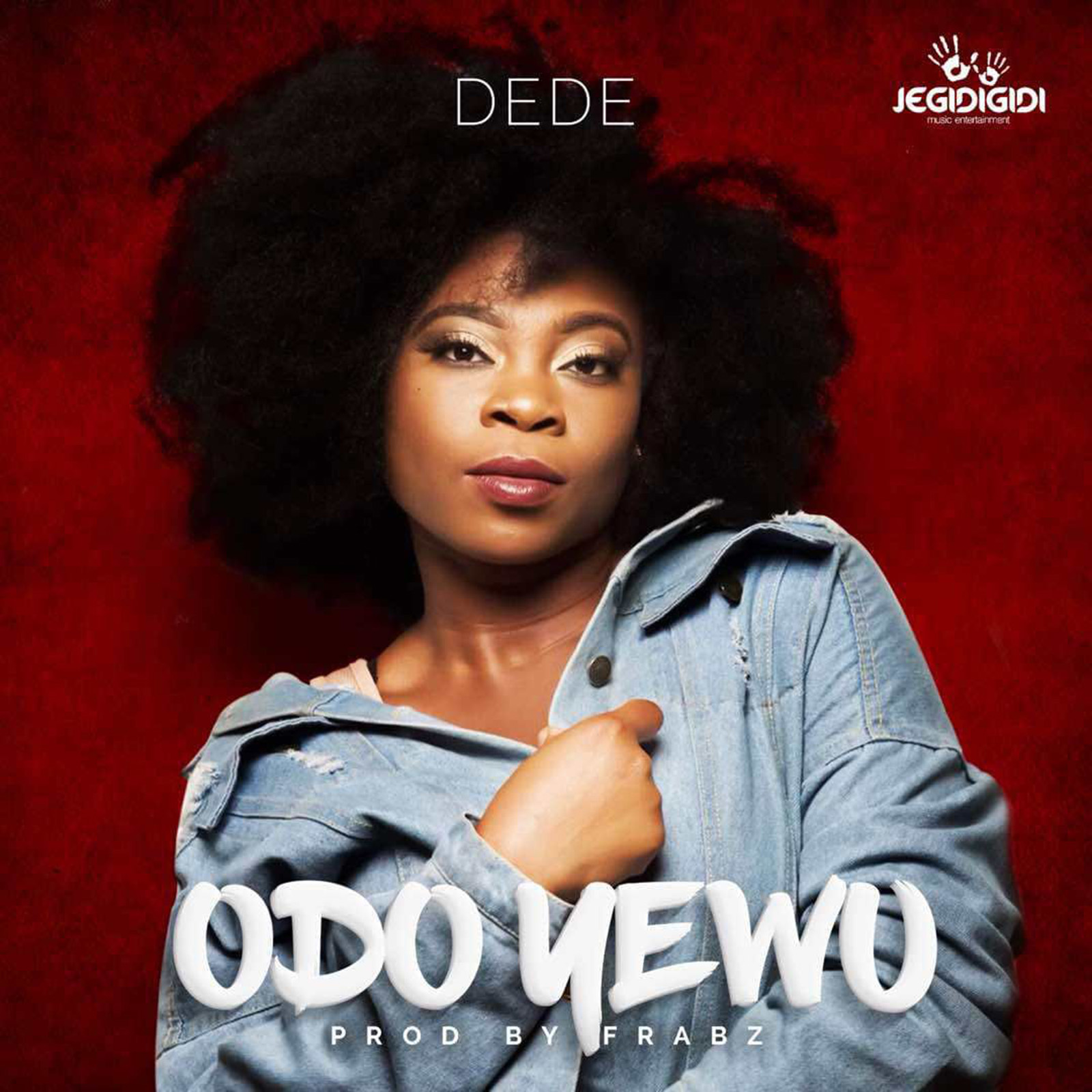 Odo Yewu by Dede