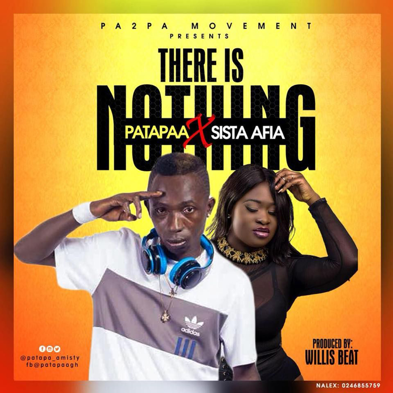There Is Nothing by Patapaa feat. Sista Afia