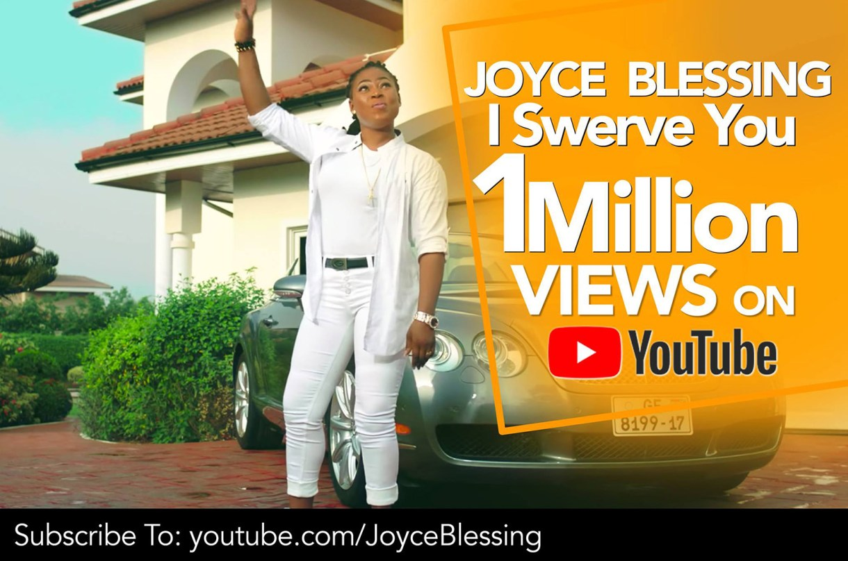 Joyce Blessing's 'I Swerve You' hits 1million views on Youtube