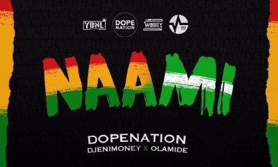 Naami by DopeNation, Olamide & DJ Enimoney