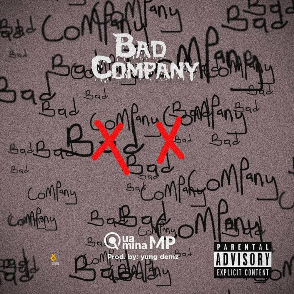 Bad Company by Quamina MP