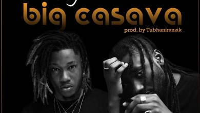 Photo of Audio: Big Cassava by Dahlin Gage feat. Pappy Kojo