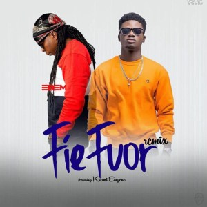 Fie Fuor (Remix) by Edem feat. Kuami Eugene